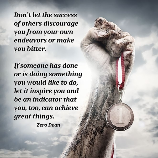 dont-let-the-success-of-others-make-you-bitter-zero-dean